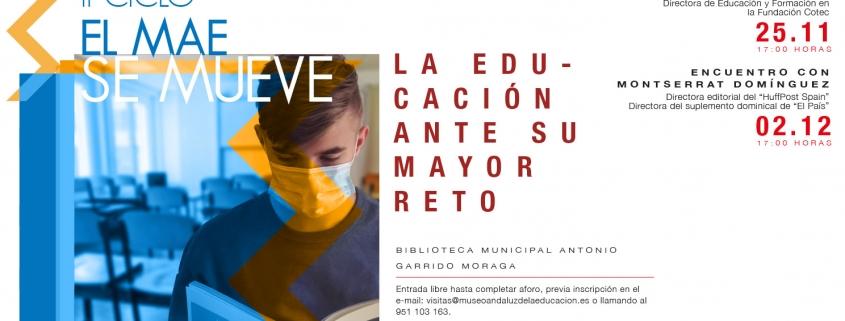 II CICLO EL MAE SE MUEVE: La educación ante su mayor reto
