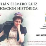 QUINTA EDICIÓN PREMIO JULIÁN SESMERO RUIZ DE INVESTIGACIÓN HISTÓRICA - CONVOCATORIA 2021